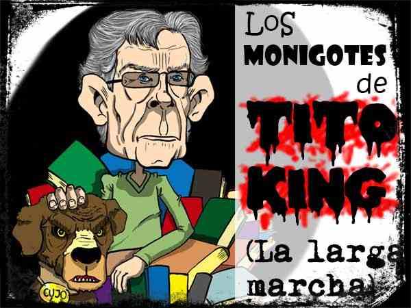 Cabecera de Los Monigotes de tito King de La larga marcha